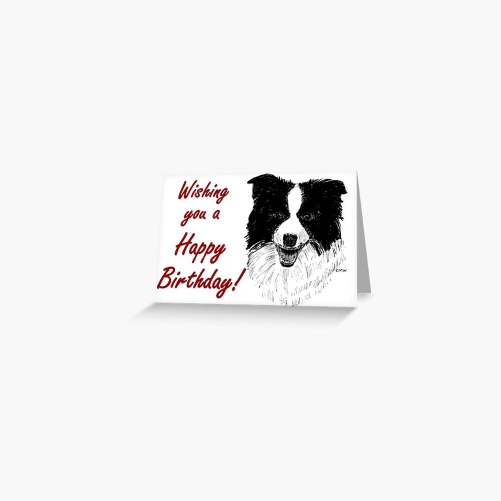 Border Collie Birthday Card Greeting Card