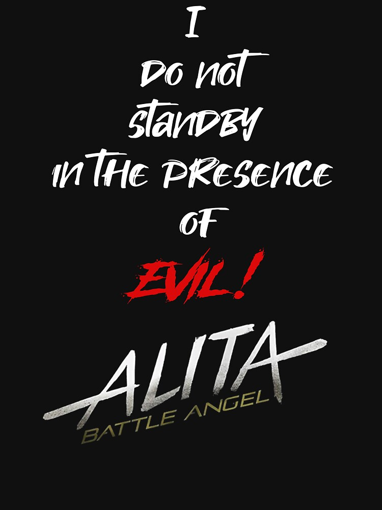 Alita - I will not standby in the presence of evil by ehammer