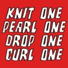 Knit One Pearl One Drop One Curl One by SpencerCopping