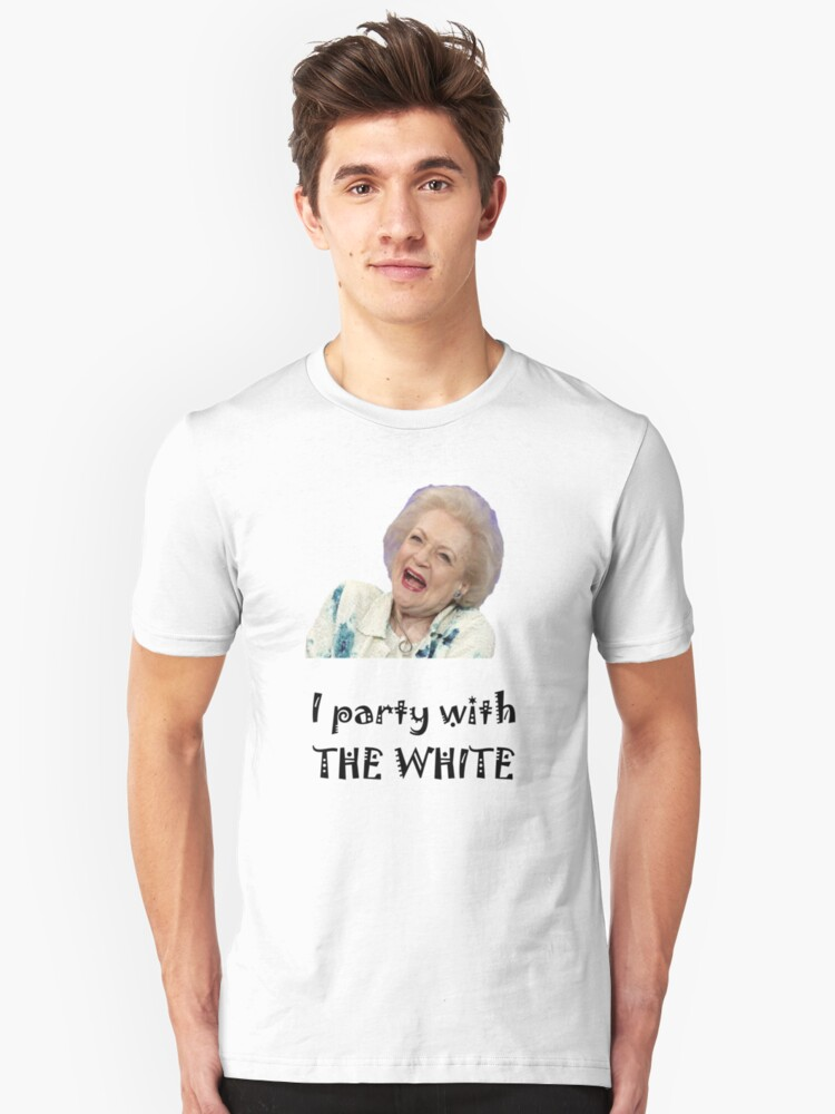 I Party with Betty White by Michael Fraser
