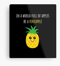 Pineapple Shirt In A World Full Of Apples Be A Pineapple Gift Tee Metallbild