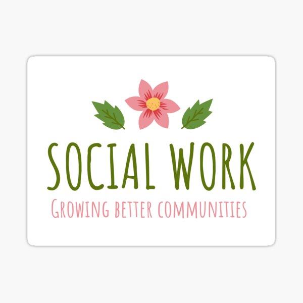 Social Worker - Growing Better Communities Sticker
