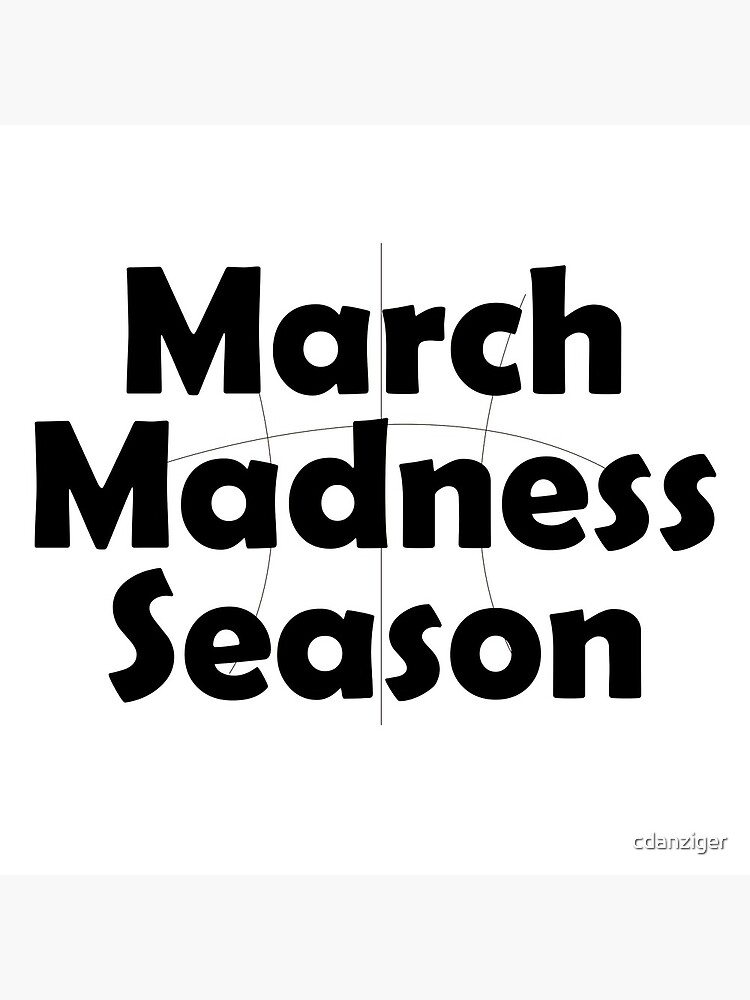 March Madness by cdanziger