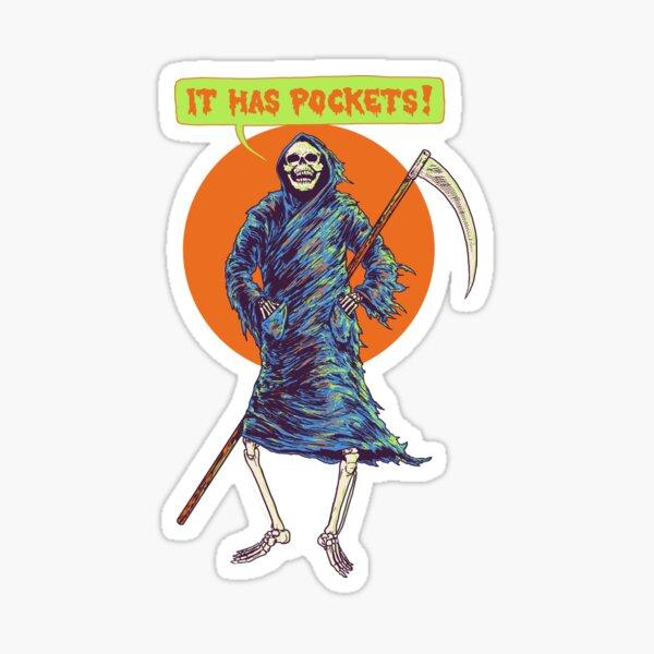 It Has Pockets Sticker