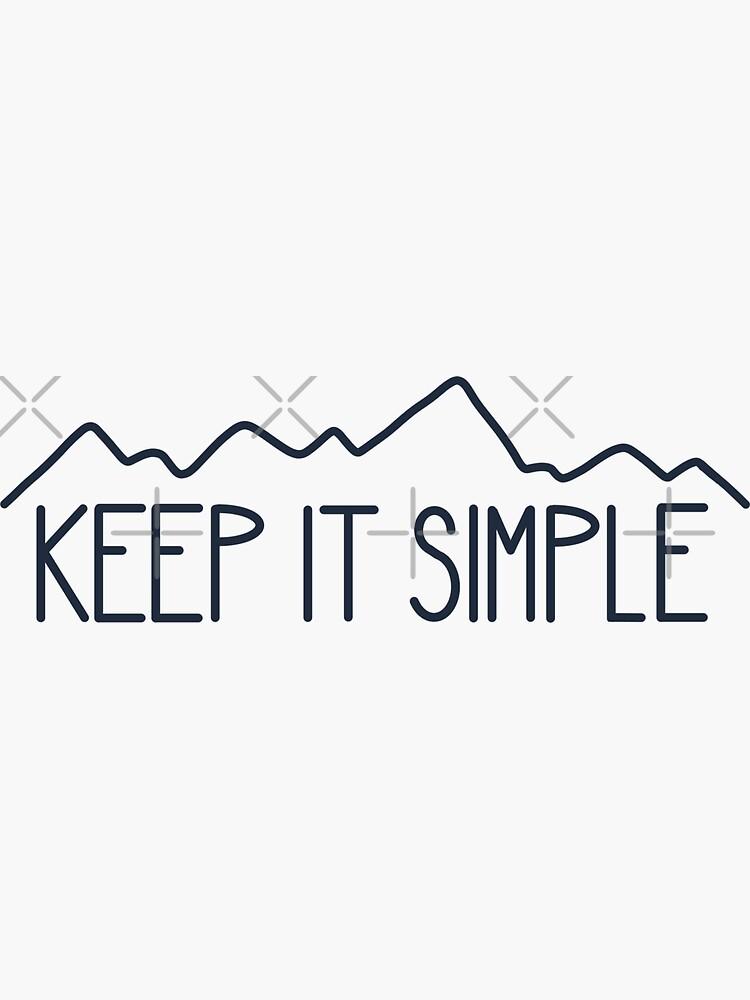 Keep It Simple by 3blondegirls