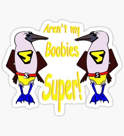 Super Boobies Sticker