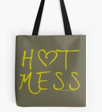ANOTHER HOT MESS  Tote Bag