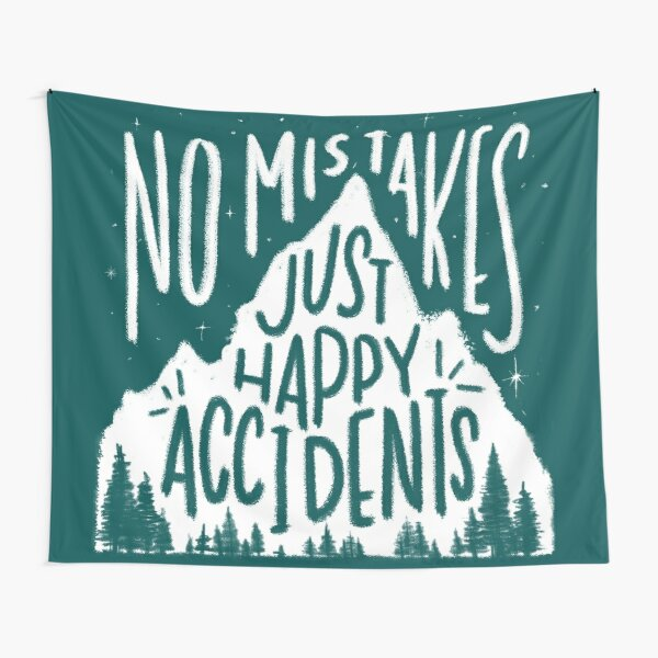 Leafy No Mistakes, Just Happy Accidents  Tapestry