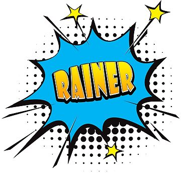 Comic book speech bubble font first name Rainer by PM-Names
