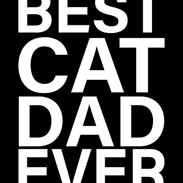Best Cats Father Forever by PM-TShirts