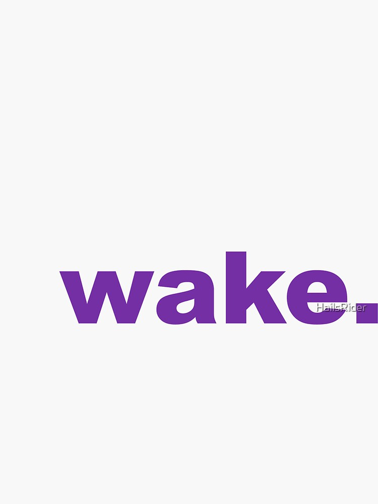 Wake by HailsRider
