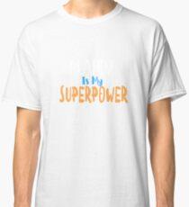 Lesen ist meine Supermacht Classic T-Shirt
