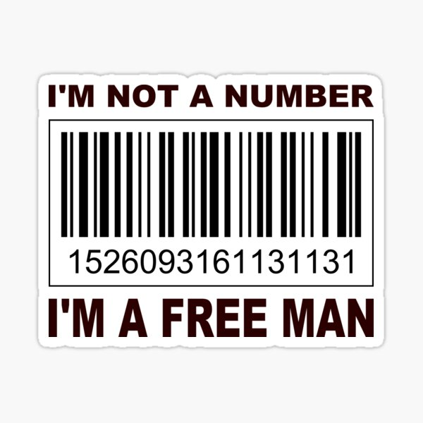 I'm not a Number... Sticker