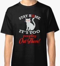 Bleib zu Hause, es ist zu Peopley Red Classic T-Shirt