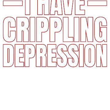 I have crippling depression by TrendJunky