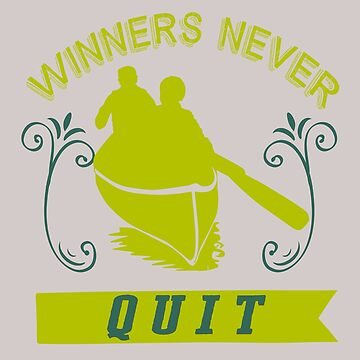 Winners never quit by Faba188