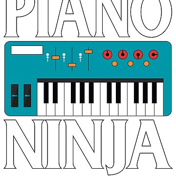 Piano Ninja by dealzillas