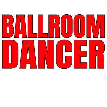 Ballroom Dancer by dealzillas