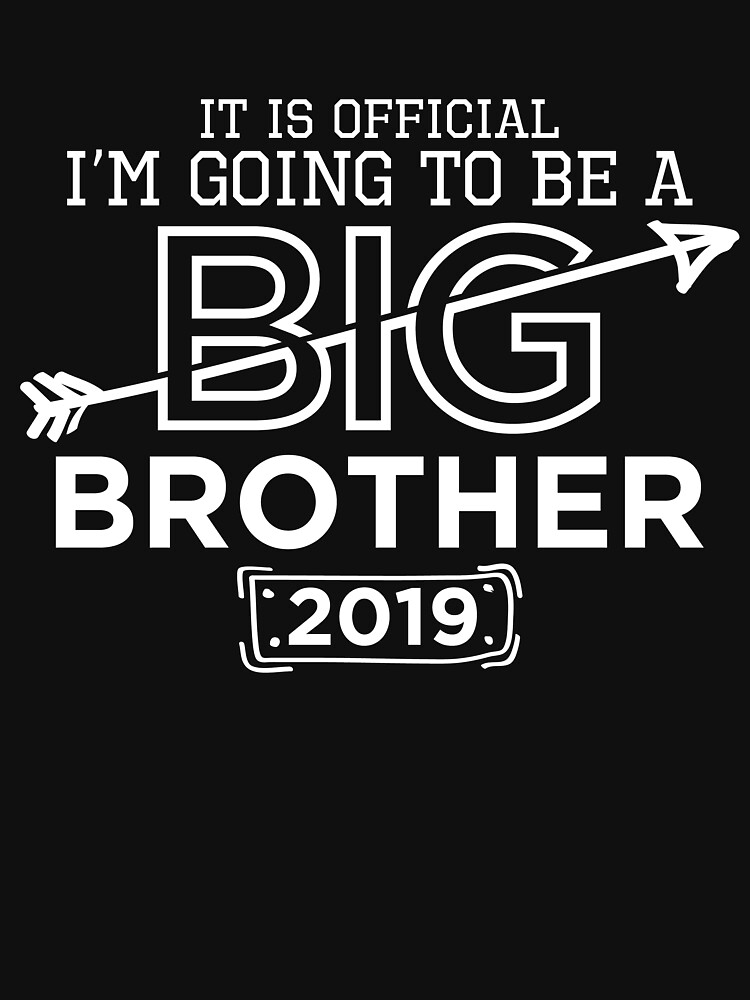 I'm Gonna Be A Big Brother 2019 by dealzillas