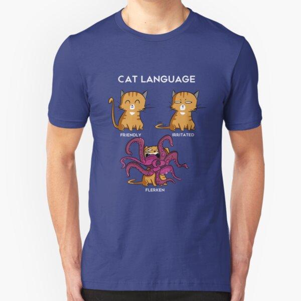 Cat Language - Flerken Slim Fit T-Shirt
