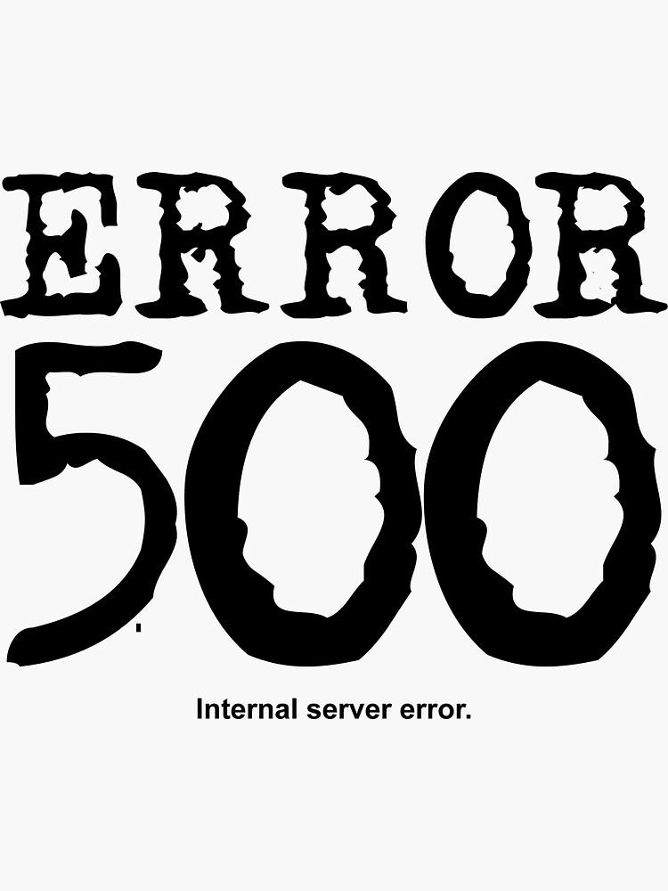 Error 500. Internal server error. by FrontierMM