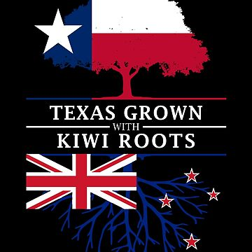 Texan Grown with Kiwi New Zealand Roots by ockshirts
