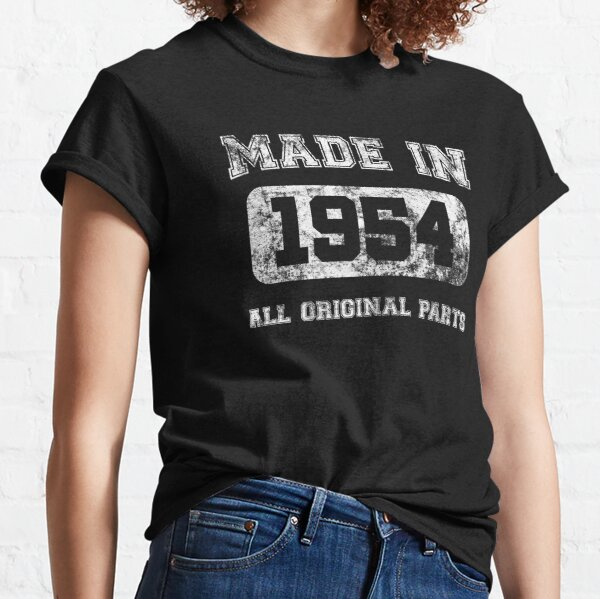 Made In 1954 All Original Parts Birthday Gift Idea Classic T-Shirt