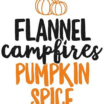 Flannel Campfires Pumpkin Spice T-Shirt Fall Women Girls by 14thFloor
