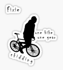 Fixie - one bike one gear - skidding (black) Sticker