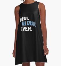 Best. Mail Carrier. Ever. - Cool Gift Idea A-Line Dress