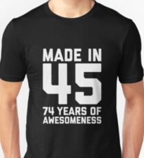 74th Birthday Gift Adult Age 74 Year Old Men Women Slim Fit T-Shirt