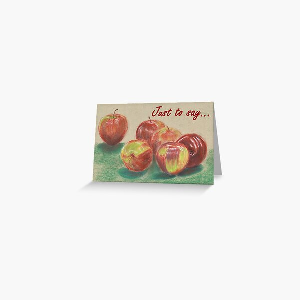 Apples - Just to Say... Card Greeting Card