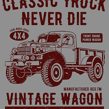 Classic truck never die by designhp