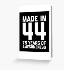 75th Birthday Gift Adult Age 75 Year Old Men Women Greeting Card