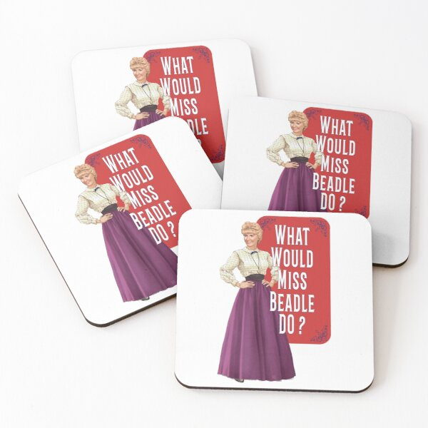 What would Miss Beadle do ? Coasters (Set of 4)
