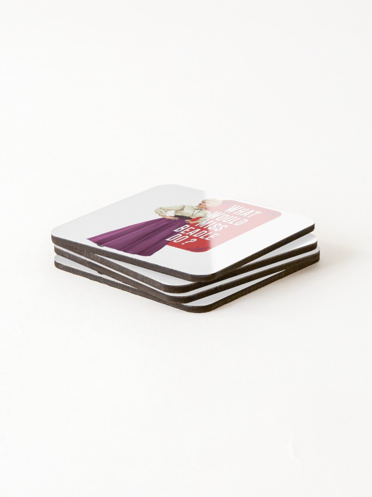 Alternate view of What would Miss Beadle do ? Coasters (Set of 4)