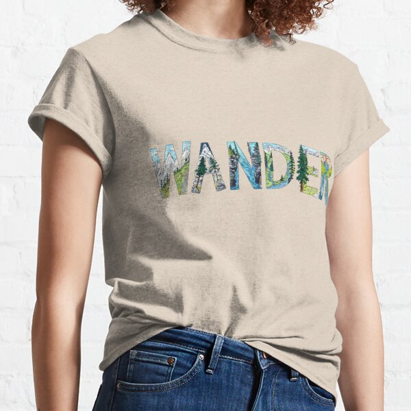 WANDER - handmade font inspired by nature Classic T-Shirt