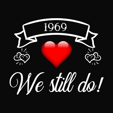 We Still Do 1969 Married Couple by 64thMixUp