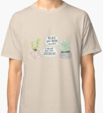 These Puns are Succulent ;) Classic T-Shirt