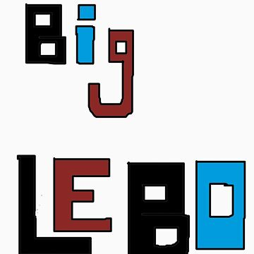Big Lebo by JaydenBrice