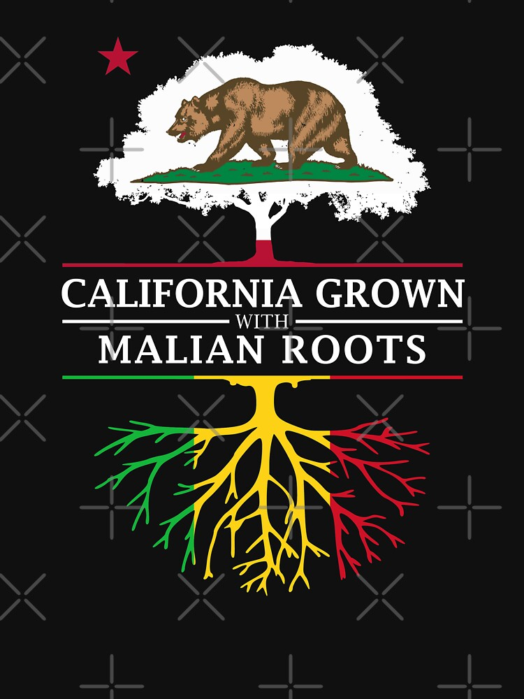 California Grown with Malian Roots by ockshirts