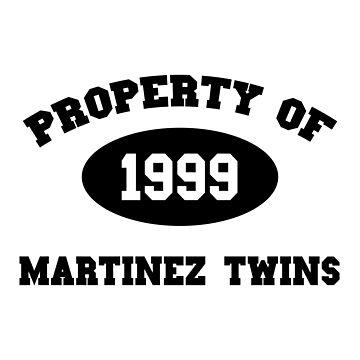 Property of Martinez Twins by amandamedeiros