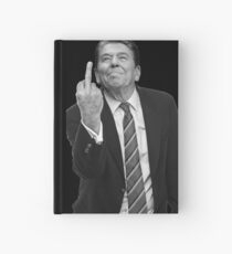 Ronald Reagan Middle Finger Hardcover Journal