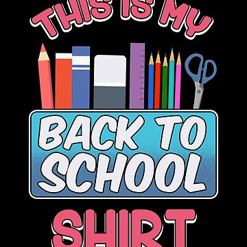 Back to School Shirt For Teacher or Student by KanigMarketplac