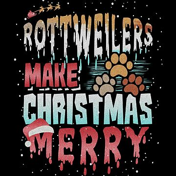 Christmas Dog Rottweilers Make Christmas Merry by KanigMarketplac
