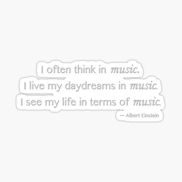 Albert Einstein Music Quote Sticker
