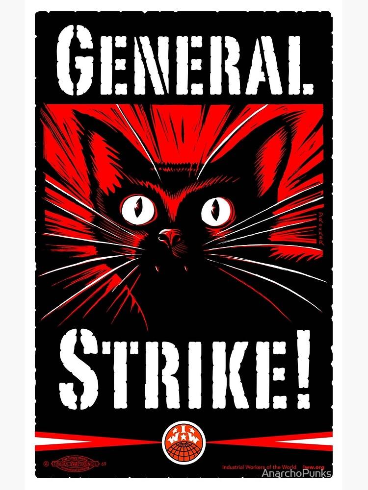General Strike! by AnarchoPunks