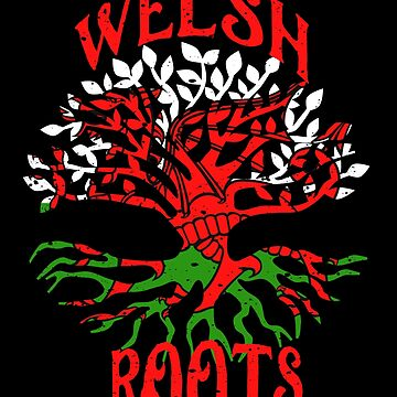 Welsh Roots Wales Flag Family Tree Ancestry Heritage by LarkDesigns