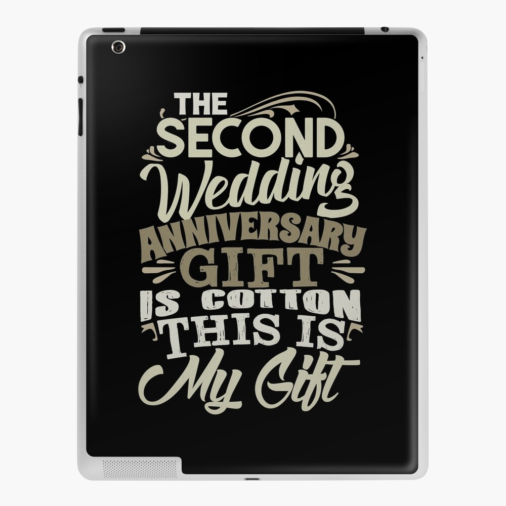 Second Anniversary Two Years Together Happy Second Wedding Anniversary Ipad Case Skin By Kanigmarketplac Redbubble