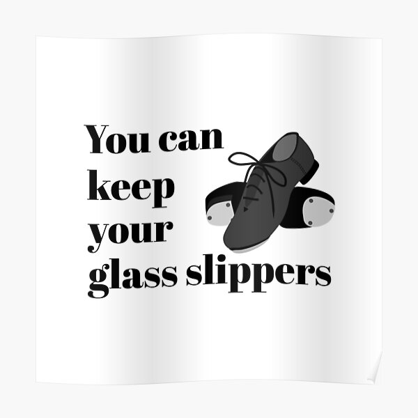 Funny Tap Dance Student or Teacher Glass Slippers square Poster